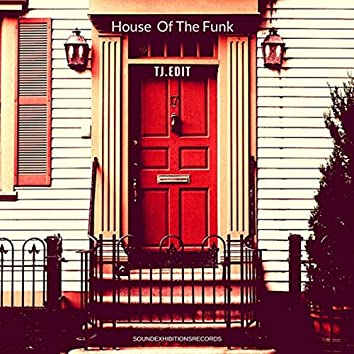 House Of The Funk
