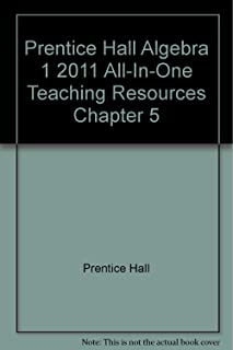 Prentice Hall Algebra 1 2011 All-In-One Teaching Resources Chapter 5