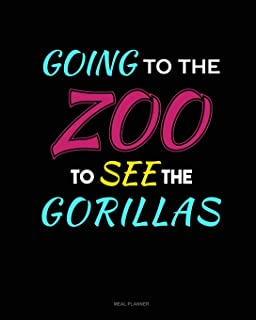 Going To The Zoo To See The Gorillas: Meal Planner