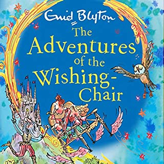 The Adventures of the Wishing-Chair     Book 1              By:                                                                                                                                 Enid Blyton                               Narrated by:                                                                                                                                 Sarah Ovens                      Length: 3 hrs and 39 mins     68 ratings     Overall 4.7