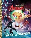 LITTLE GOLDEN BOOK AVENGERS THREAT OF THANOS YR HC (Marvel's Avengers: Little Golden Books)