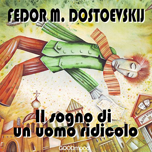 Il sogno di un uomo ridicolo                   By:                                                                                                                                 Fedor M. Dostoevskij                               Narrated by:                                                                                                                                 Luca Muschio,                                                                                        Marcello Pozza                      Length: 1 hr and 4 mins     Not rated yet     Overall 0.0