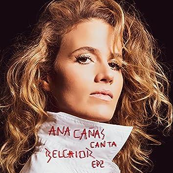 Ana Cañas Canta Belchior – EP 2