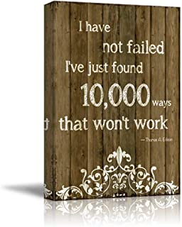 Gogobebe Canvas Wall Art Print Paintings - Quote on Wood - I Have Not Failed I've Just Found Out 10,000 Ways That Won't Work by Thomas A. Edison - Canvas Art Home Decor - 12