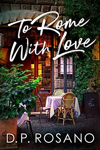 A Roma, Con Amor de D.P. Rosano