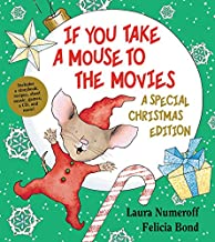 If You Take a Mouse to the Movies (A Special Christmas Edition) (If You Give...)