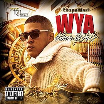 Wya (Where Ya At)