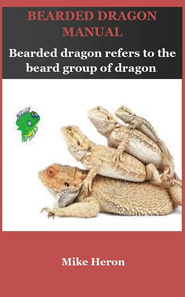 効果リングバックパラメータBearded Dragon Manual: Ultimate Guide On How To Brood Bearded Dragon (English Edition)