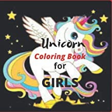 Unicorn Coloring Book For girls: Full of happy, smiling, beautiful unicorns (French Edition)