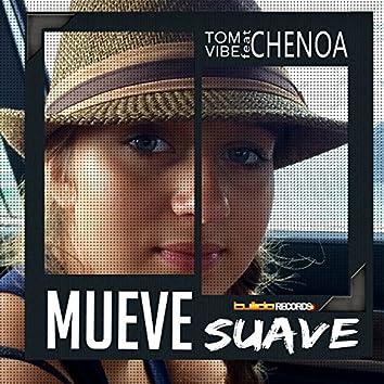 Mueve Suave (feat. Chenoa)