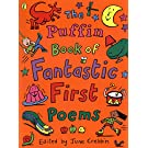 The Puffin Book of Fantastic First Poems (Puffin Poetry)