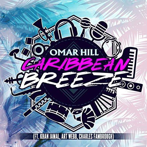 Omar Hill feat. Khan Jamal, Charles Fambrough & Art Webb
