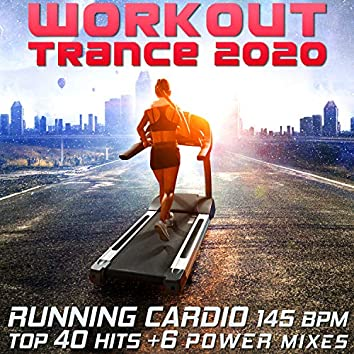 Workout Trance 2020 - Running Cardio Cycle Top 40 Hits +6 Power Mixes
