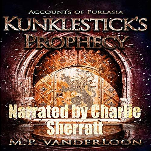 Kunklestick's Prophecy audiobook cover art