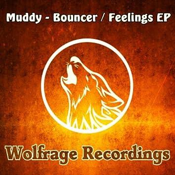 Bouncer / Feelings