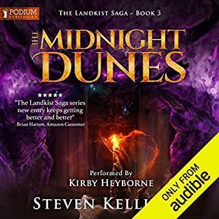 The Midnight Dunes     The Landkist Saga, Book 3              By:                                                                                                                                 Steven Kelliher                               Narrated by:                                                                                                                                 Kirby Heyborne                      Length: 21 hrs and 28 mins     5 ratings     Overall 4.2