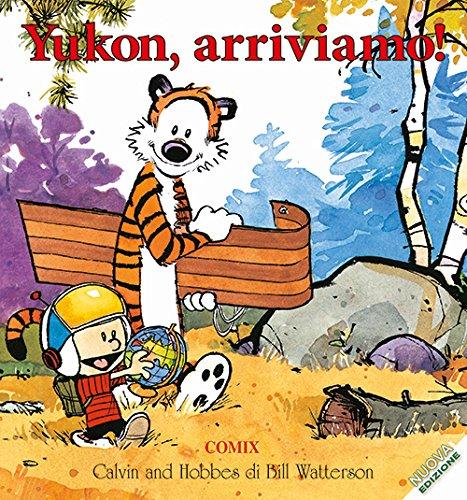 Yukon, arriviamo! Calvin & Hobbes