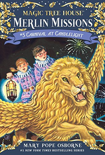 Carnival at Candlelight (Magic Tree House (R) Merlin Mission)の詳細を見る