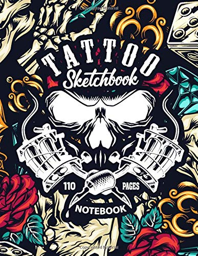 Tattoo Sketchbook Notebook: 110 Pages Blank Sketchbook for Tattto Lover,Tattoo Artist (Vol 1)