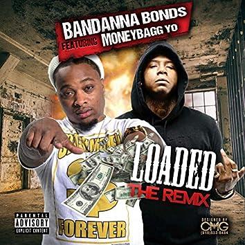 Loaded Remix (feat. Money Bagg Yo)