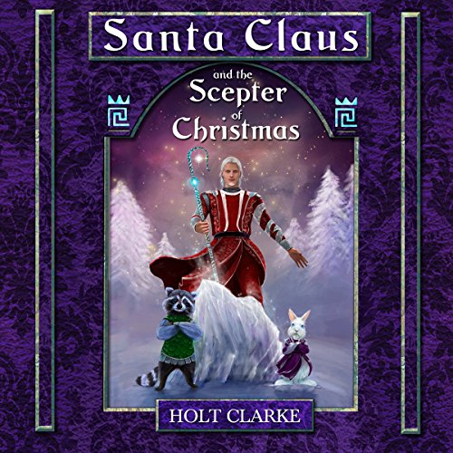 Santa Claus and the Scepter of Christmas Titelbild