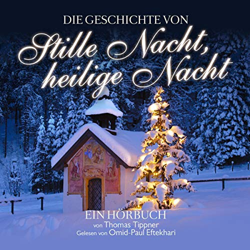 Stille Nacht, heilige Nacht audiobook cover art