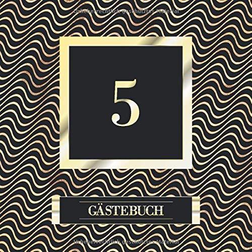 5 Gästebuch: 5. Geburtstag / Jahrestag Gästebuch - Andenkenbuch für Partygäste zum Hinterlassen...