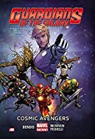 Guardians of the Galaxy Volume 1: Cosmic Avengers (Marvel Now) (Guardians of the Galaxy: Marvel Now)