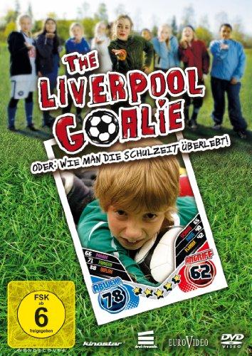 The Liverpool Goalie - Oder: Wie man die Schulzeit überlebt!