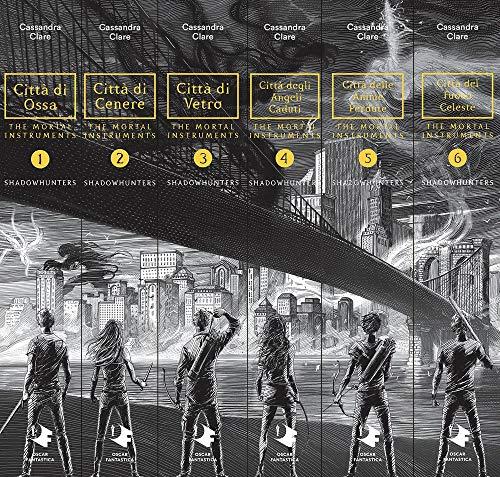 Shadowhunters. The mortal instruments: Città di ossa-Città di cenere-Città di vetro-Città degli angeli caduti-Città delle anime perdute-Città del fuoco celeste