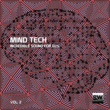 Mind Tech, Vol. 2 (Incredible Sound For DJ's)