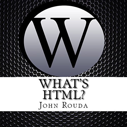 What's HTML? audiobook cover art