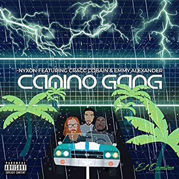Camino Gang (feat. Cracc Cobain & Emmy Alexander)