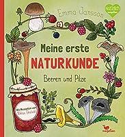 Meine erste Naturkunde - Beeren und Pilze