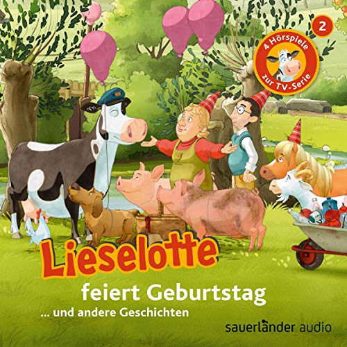Lieselotte feiert Geburtstag cover art