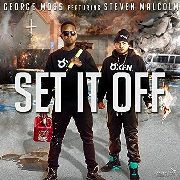 Set It off (feat. Steven Malcolm)
