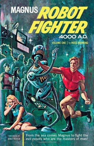 Magnus, Robot Fighter Volume 1 (Magnus, Robot Fighter Archives) by Russ Manning (2010-12-21)