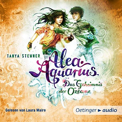 Das Geheimnis der Ozeane (Alea Aquarius 3.2) Titelbild