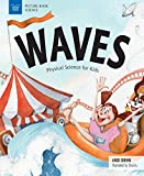 Waves: Physical Science for Kids...