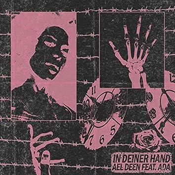 In deiner Hand
