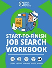 Start-to-Finish Job Search Workbook: Easy-to-Use Worksheets & Templates for Every Step of Your Job Search Process                                              best Job Interview Books
