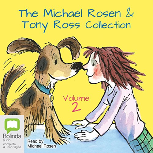 The Michael Rosen & Tony Ross Collection, Volume 2 cover art