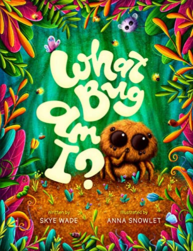 What Bug Am I?: A Funny, Educational Story about Backyard Bugs. Bug Book for Kids with Insect Facts.