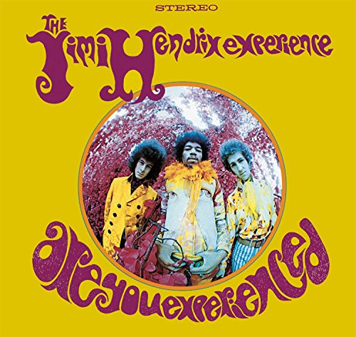 Are You Experienced (Deluxe Edition)