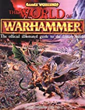 The World of Warhammer: The Official Illustrated Guide to the Fantasy World