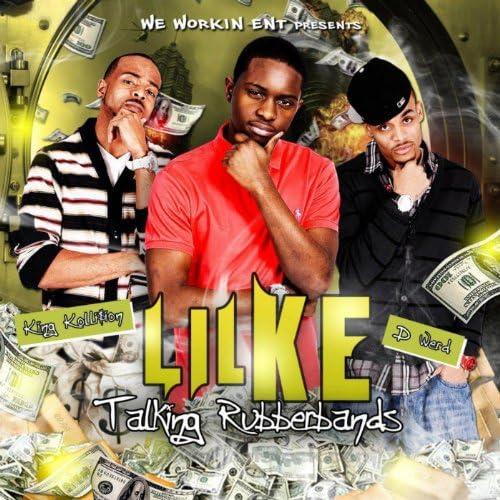 King Kollision & Lil Ke, D-Werd