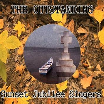 The Outstanding Sunset Jubilee Singers
