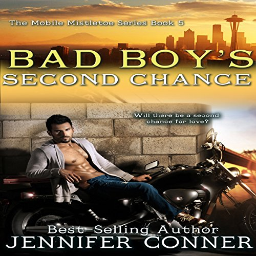 Bad Boy's Second Chance     The Mobile Mistletoe, Book 5              By:                                                                                                                                 Jennifer Conner                               Narrated by:                                                                                                                                 Bailey Varness                      Length: 1 hr and 24 mins     Not rated yet     Overall 0.0