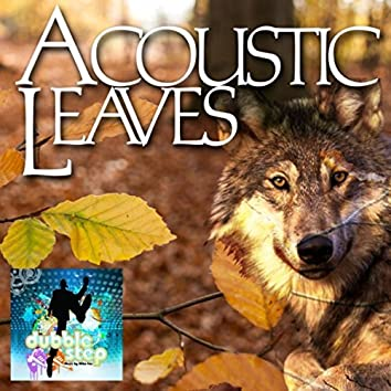 Acoustic Leaves (feat. Mike Fox)