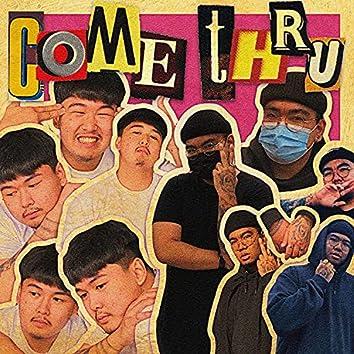 Come Thru (feat. DILLA)